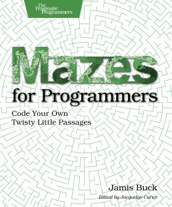 Front Cover of Mazes for Programmers.
