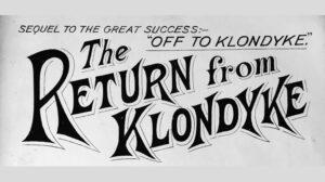 Return from Klondyke